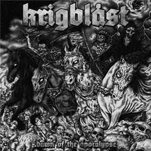 Krigblåst - Dawn Of The Apocalypse
