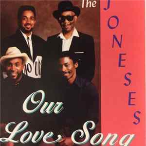 Download The Joneses - Our Love Song
