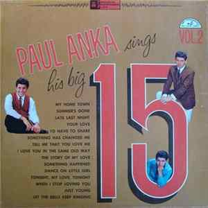 Paul Anka - Paul Anka Sings His Big 15 Volume 2